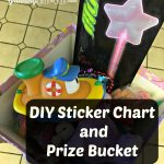 DIY Prize Chart and Bucket