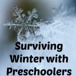 Beat the Winter Blues with Preschoolers & Toddlers